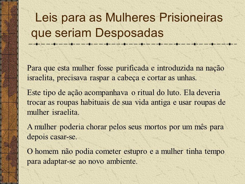 Leis para as Mulheres Prisioneiras que seriam Desposadas