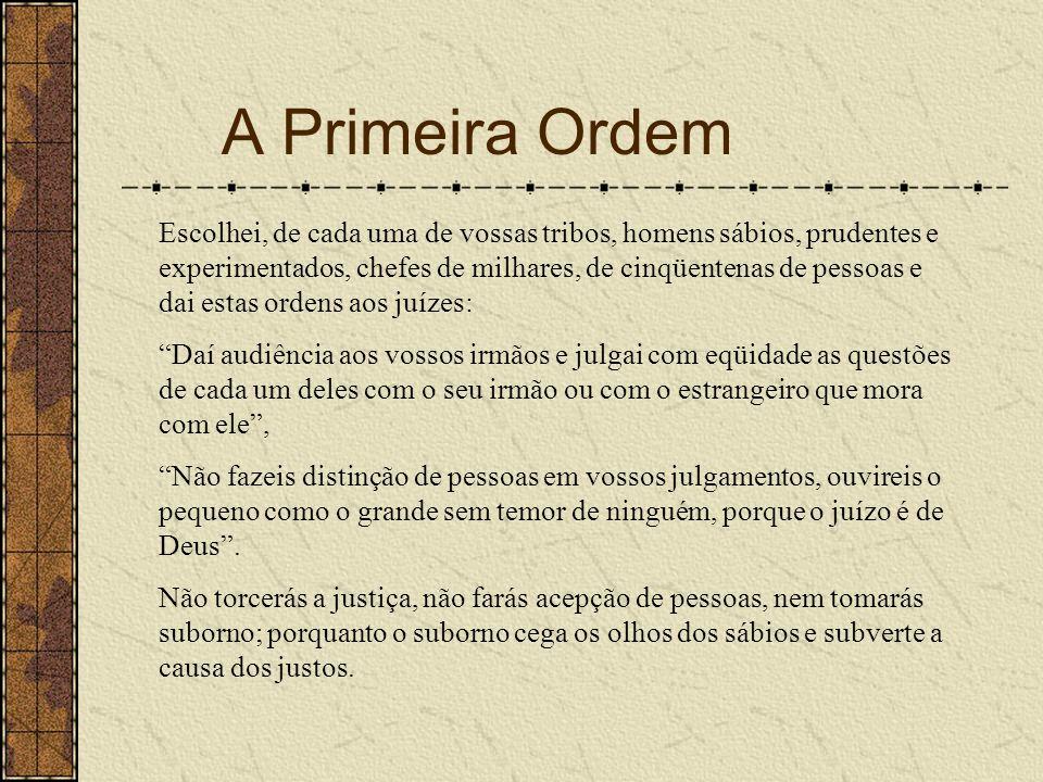 A Primeira Ordem