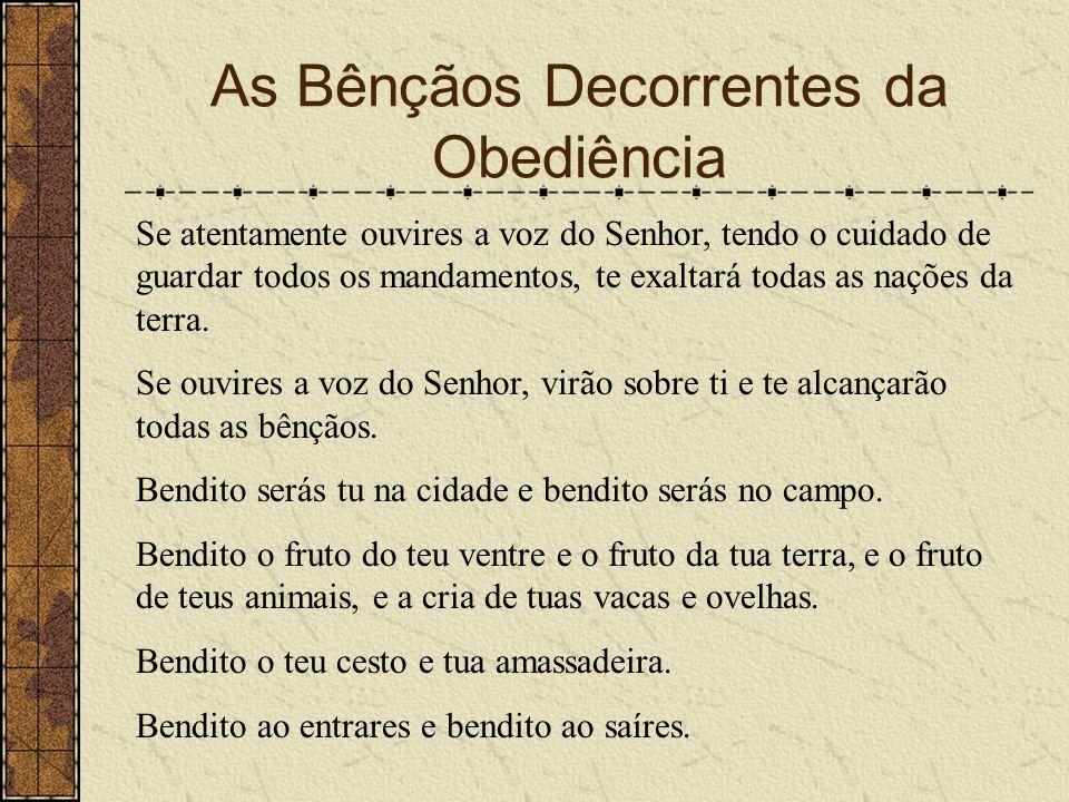 As Bênçãos Decorrentes da Obediência
