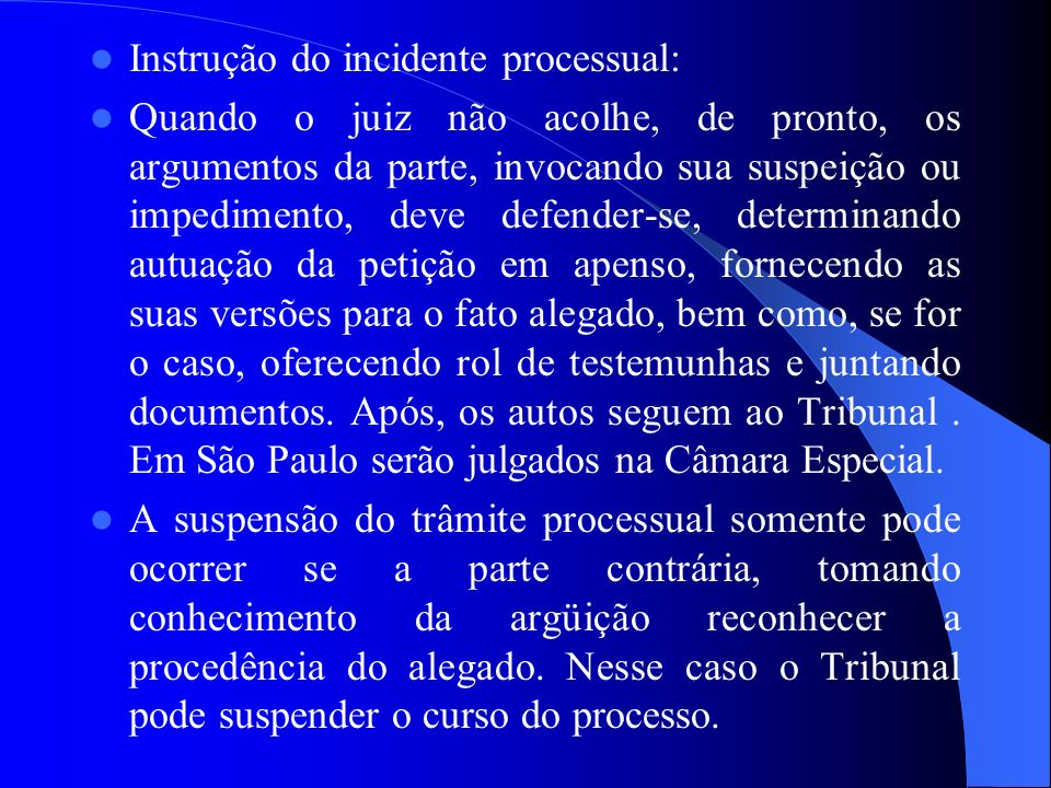 Instrução do incidente processual: