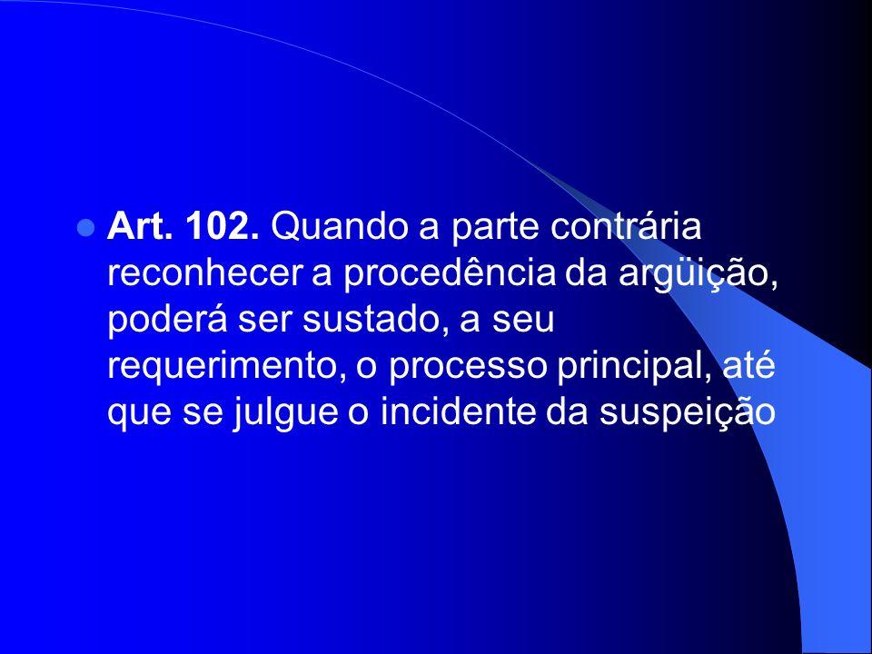 Art. 102.