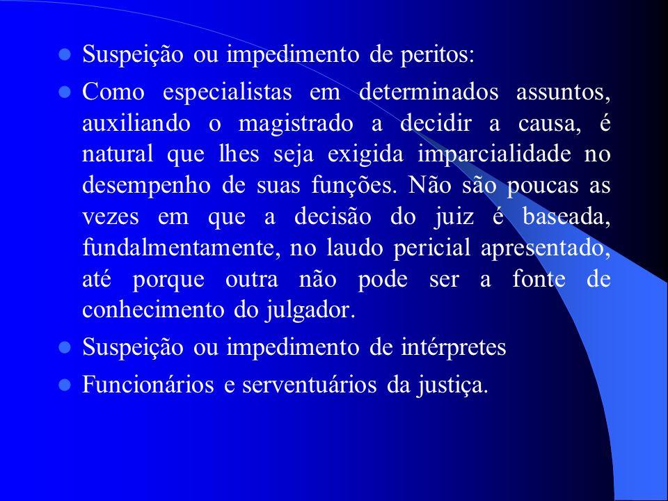 Suspeição ou impedimento de peritos:
