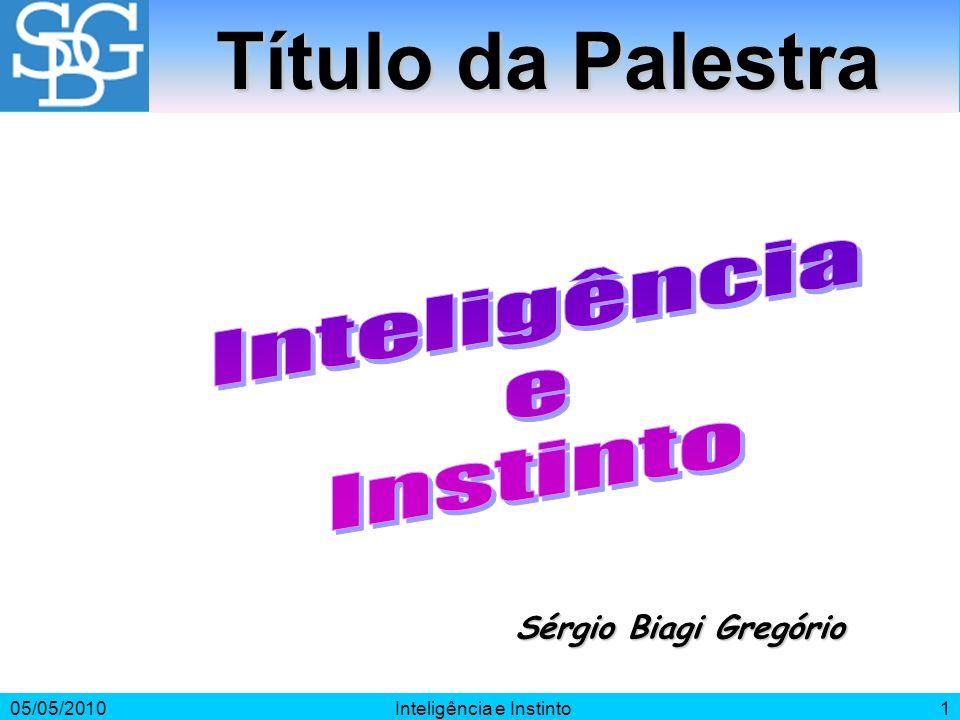 Inteligência e Instinto