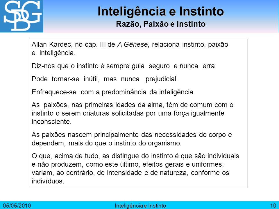 Inteligência e Instinto Razão, Paixão e Instinto