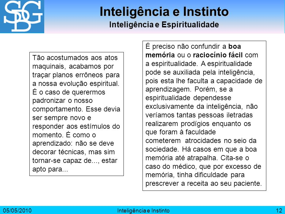 Inteligência e Instinto Inteligência e Espiritualidade
