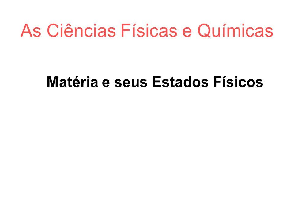 As Ciências Físicas e Químicas