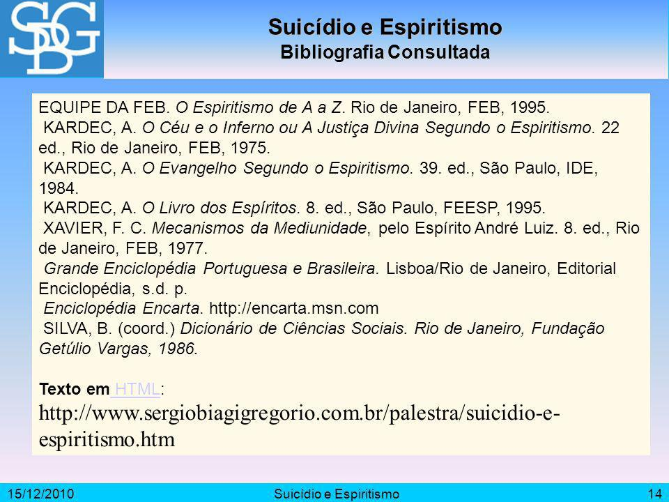 Suicídio e Espiritismo Bibliografia Consultada