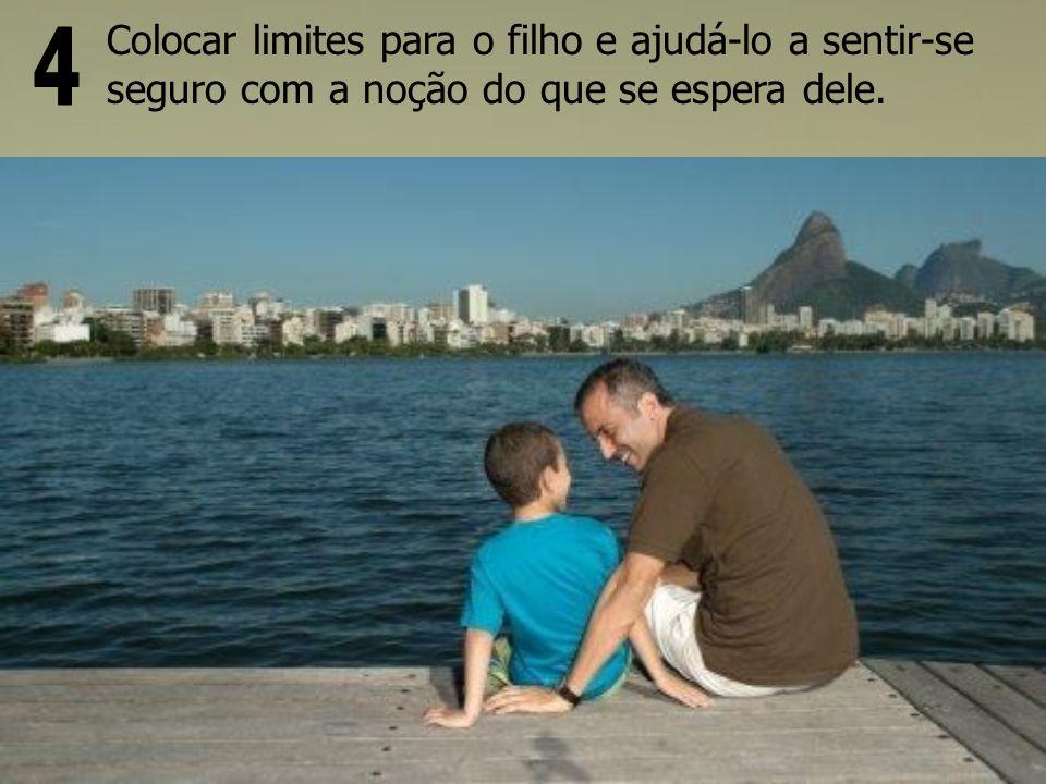 Colocar limites para o filho e ajudá-lo a sentir-se seguro com a noção do que se espera dele.