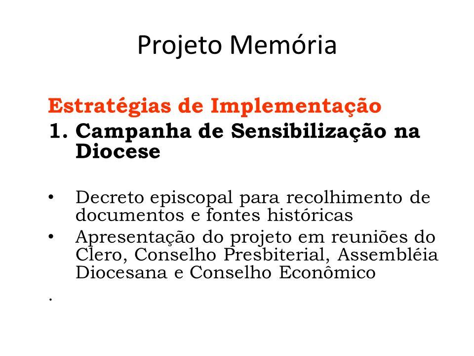 Projeto Memória Estratégias de Implementação