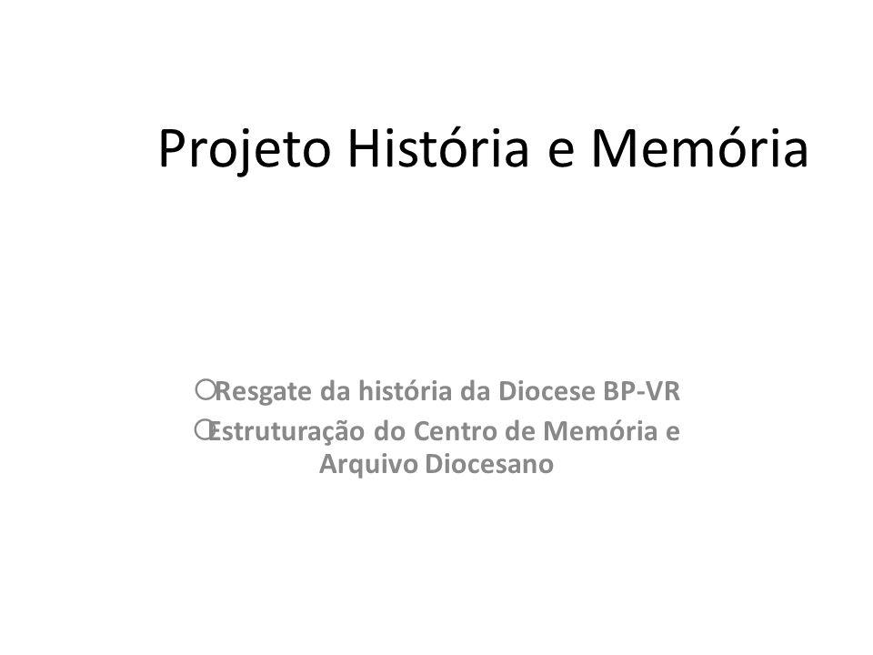 Projeto História e Memória