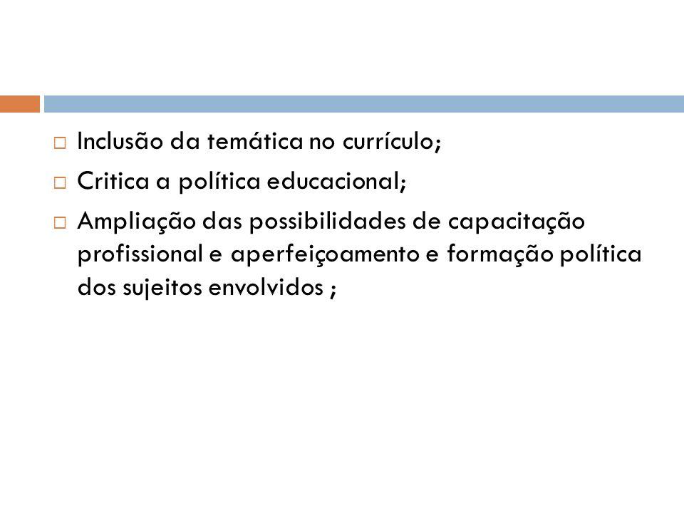 Inclusão da temática no currículo;