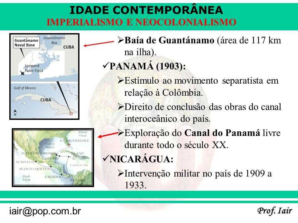 Baía de Guantánamo (área de 117 km na ilha).
