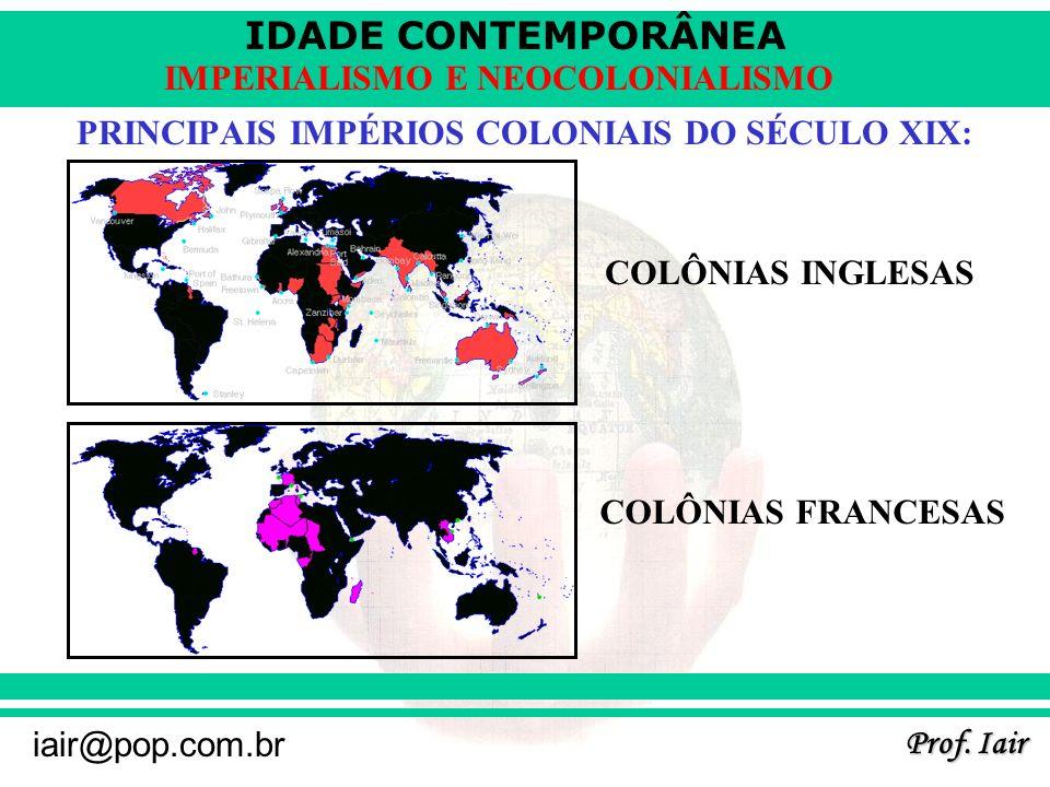 PRINCIPAIS IMPÉRIOS COLONIAIS DO SÉCULO XIX: