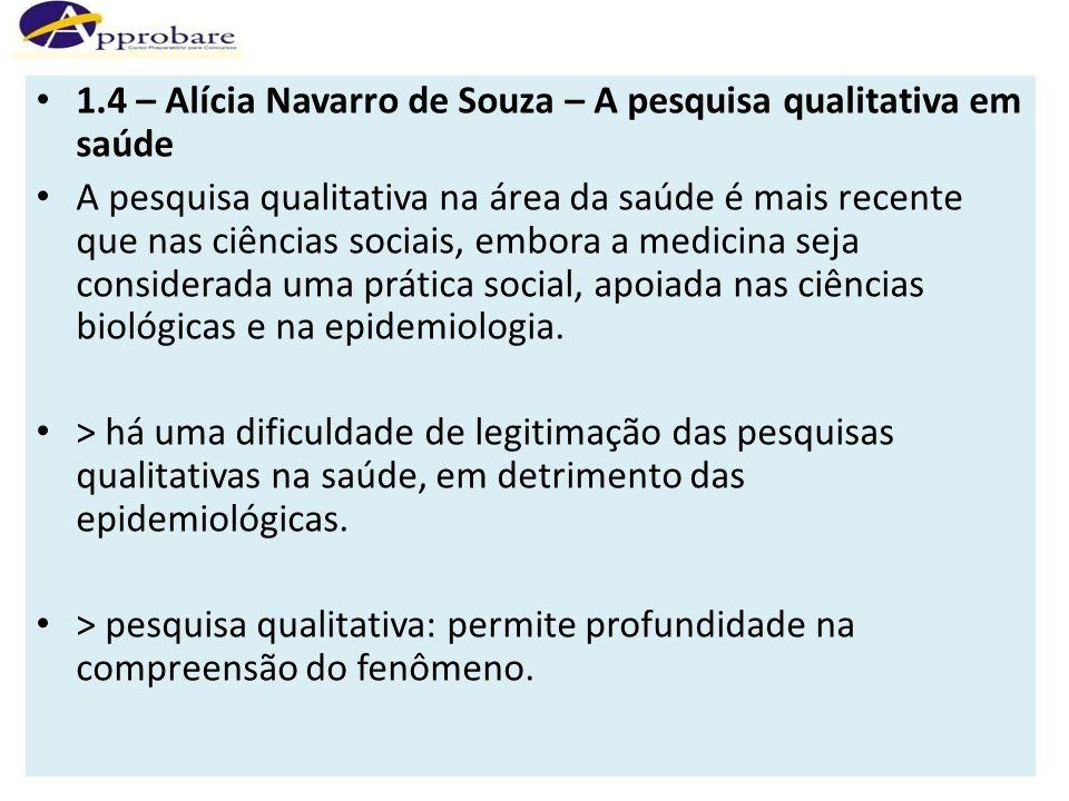 1.4 – Alícia Navarro de Souza – A pesquisa qualitativa em saúde