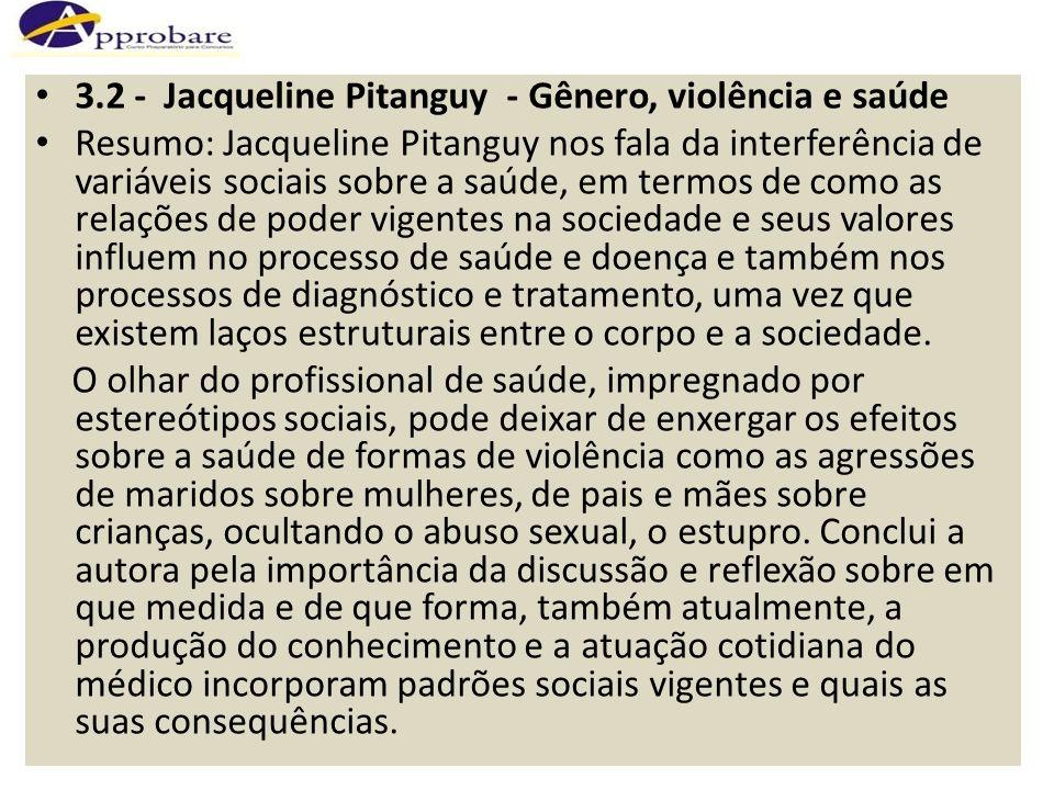 3.2 - Jacqueline Pitanguy - Gênero, violência e saúde