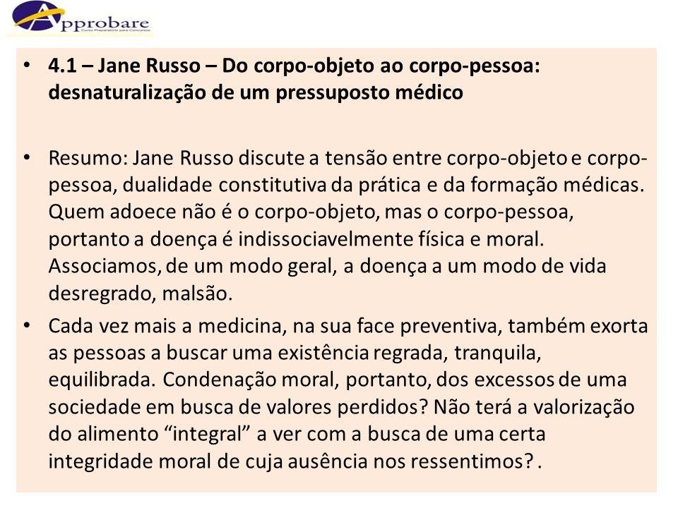 4.1 – Jane Russo – Do corpo-objeto ao corpo-pessoa: desnaturalização de um pressuposto médico
