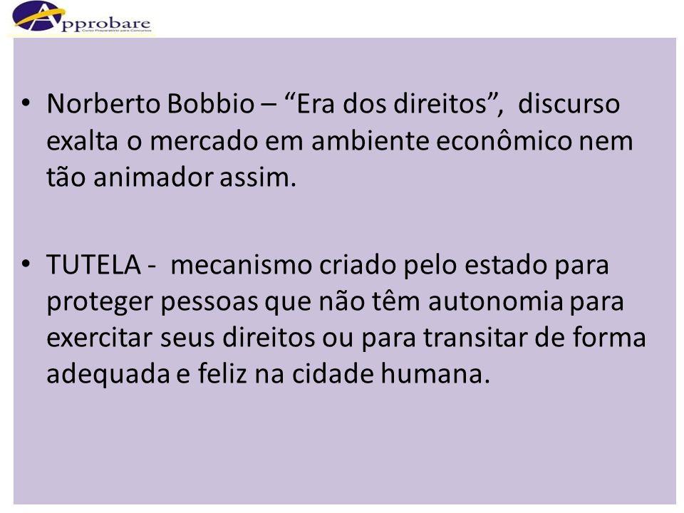 Norberto Bobbio – Era dos direitos , discurso exalta o mercado em ambiente econômico nem tão animador assim.