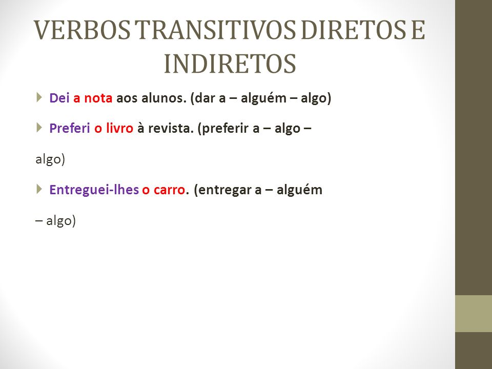 VERBOS TRANSITIVOS DIRETOS E INDIRETOS