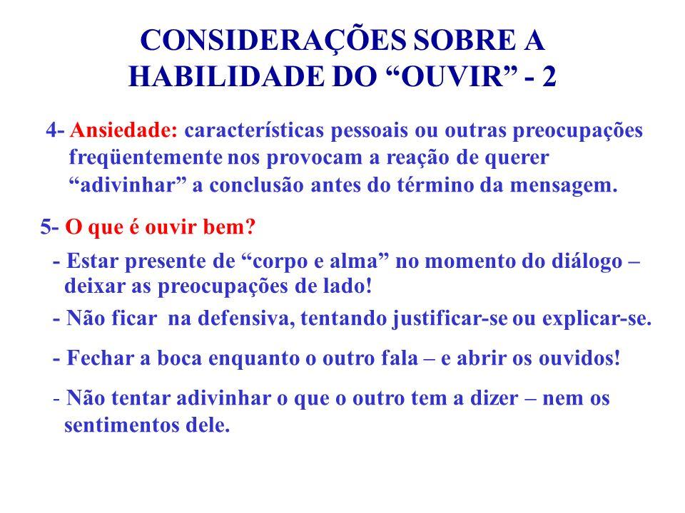 CONSIDERAÇÕES SOBRE A HABILIDADE DO OUVIR - 2