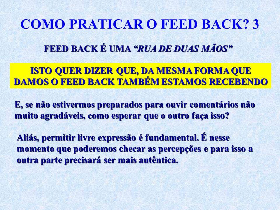 COMO PRATICAR O FEED BACK 3