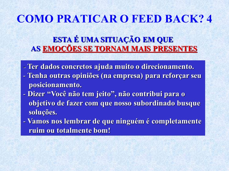 COMO PRATICAR O FEED BACK 4