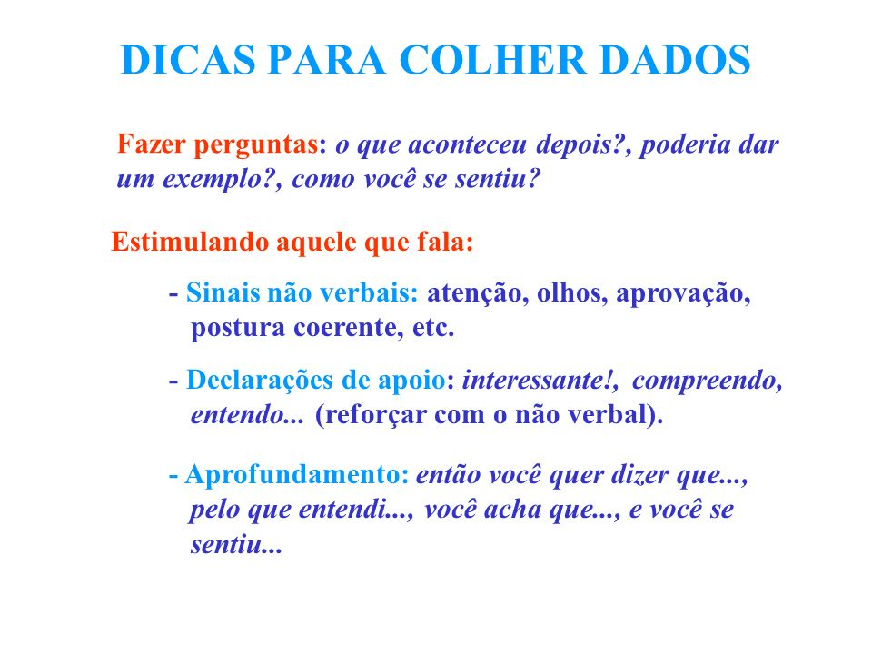 DICAS PARA COLHER DADOS