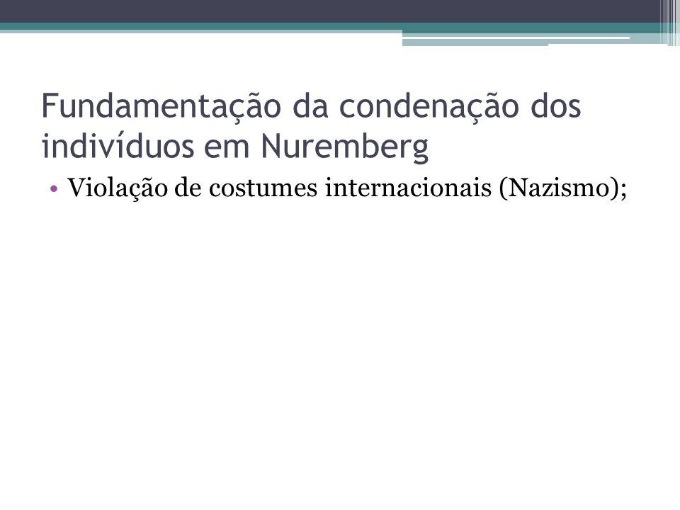 Fundamentação da condenação dos indivíduos em Nuremberg