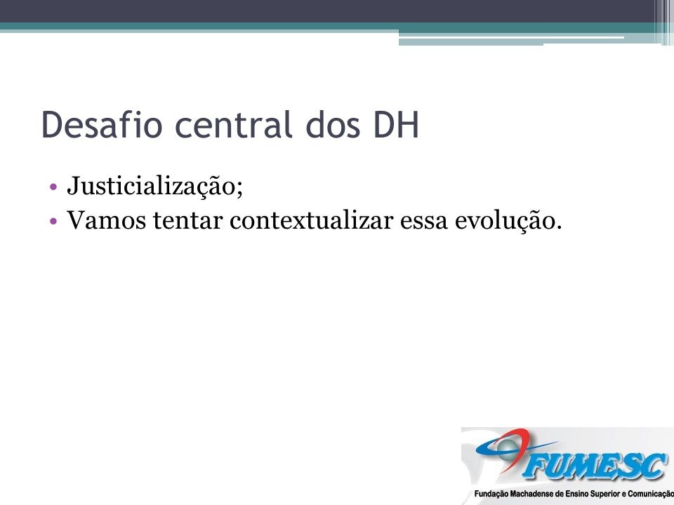 Desafio central dos DH Justicialização;