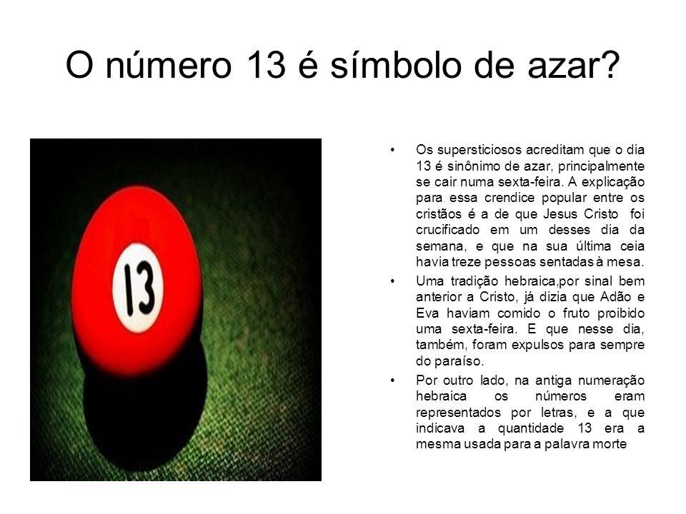O número 13 é símbolo de azar