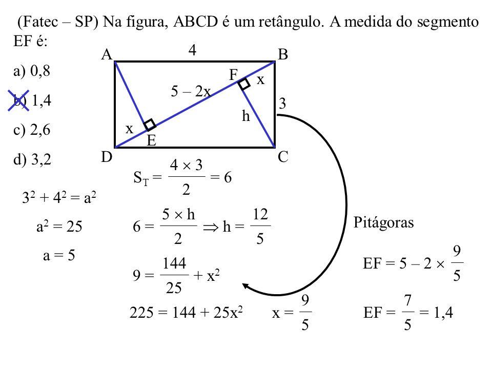 (Fatec – SP) Na figura, ABCD é um retângulo. A medida do segmento EF é: