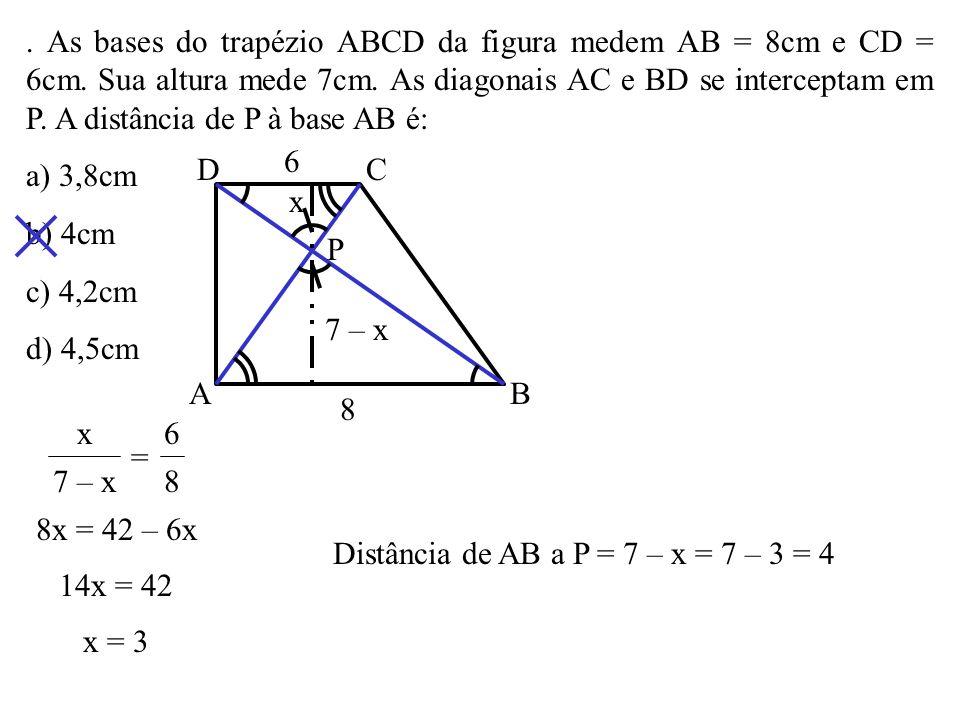 Distância de AB a P = 7 – x = 7 – 3 = 4