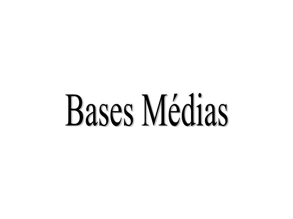 Bases Médias