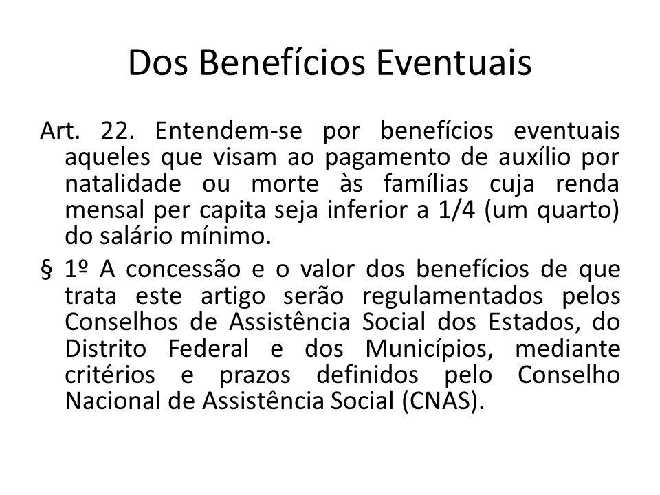 Dos Benefícios Eventuais