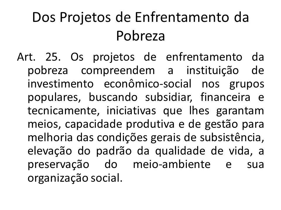 Dos Projetos de Enfrentamento da Pobreza