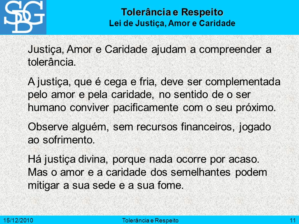 Lei de Justiça, Amor e Caridade