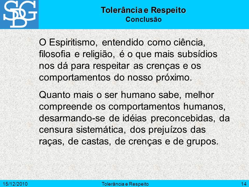 Tolerância e Respeito Conclusão.