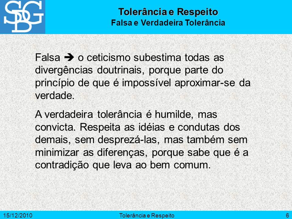 Falsa e Verdadeira Tolerância