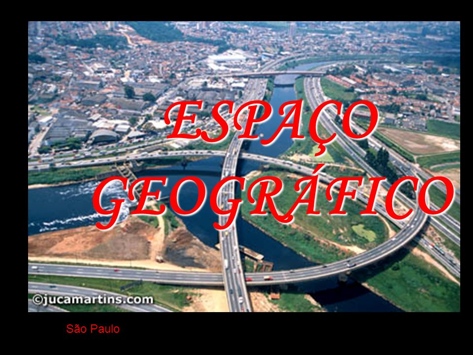 ESPAÇO GEOGRÁFICO São Paulo