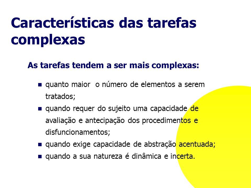 Características das tarefas complexas