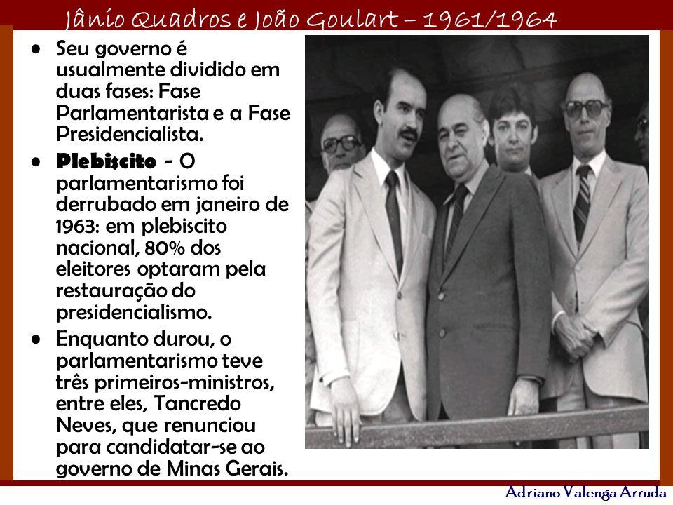 Seu governo é usualmente dividido em duas fases: Fase Parlamentarista e a Fase Presidencialista.