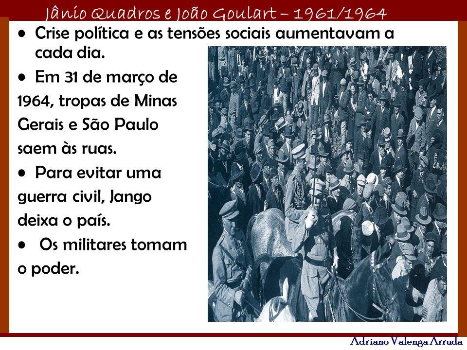 Crise política e as tensões sociais aumentavam a cada dia.