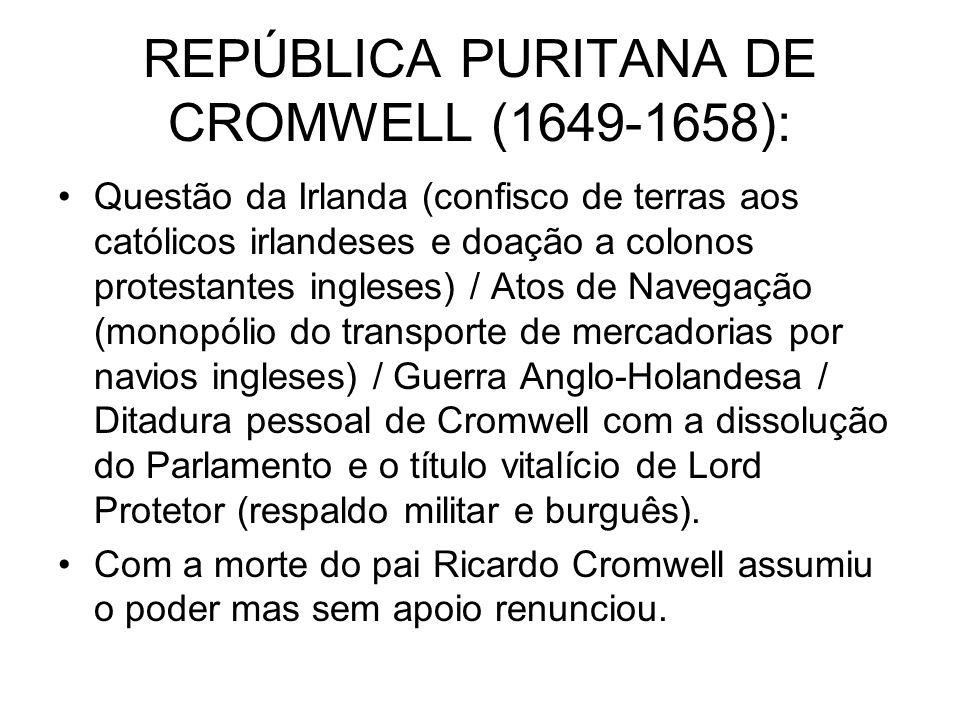 REPÚBLICA PURITANA DE CROMWELL (1649-1658):