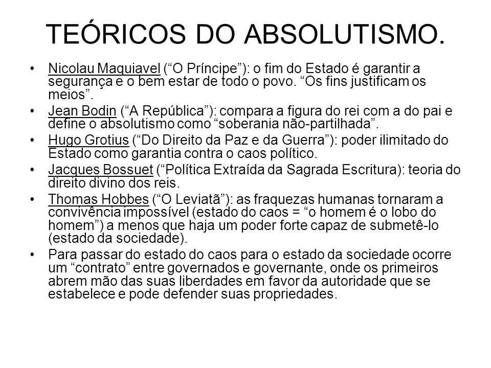 TEÓRICOS DO ABSOLUTISMO.