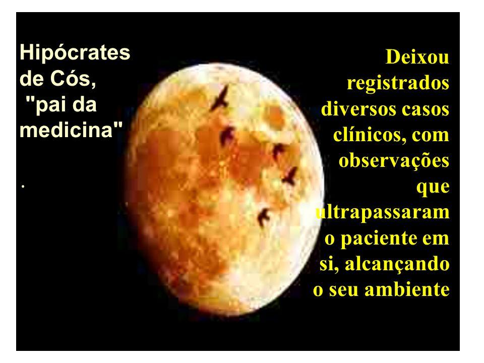 . Hipócrates de Cós, pai da medicina