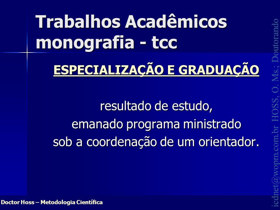 Trabalhos Acadêmicos monografia - tcc