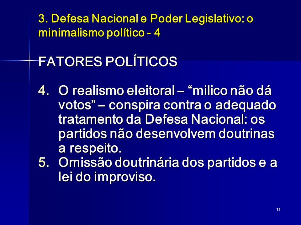 3. Defesa Nacional e Poder Legislativo: o minimalismo político - 4