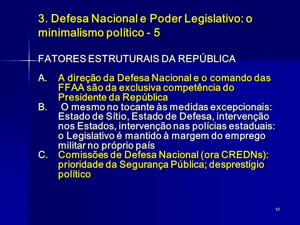 3. Defesa Nacional e Poder Legislativo: o minimalismo político - 5