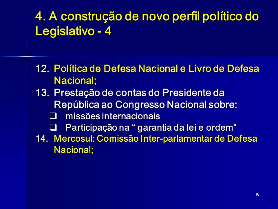 4. A construção de novo perfil político do Legislativo - 4
