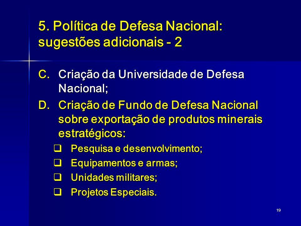 5. Política de Defesa Nacional: sugestões adicionais - 2