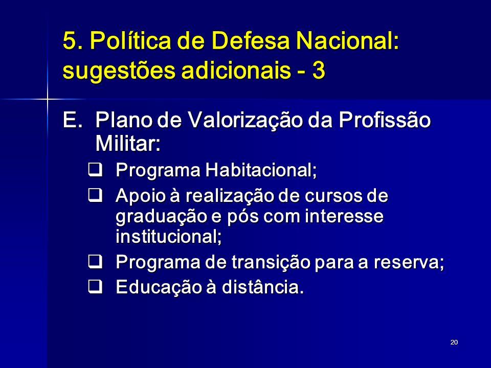 5. Política de Defesa Nacional: sugestões adicionais - 3